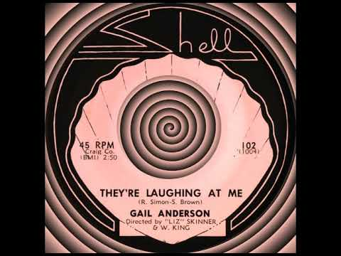 THEY'RE LAUGHING AT ME, Gail Anderson, Shell #102  1964