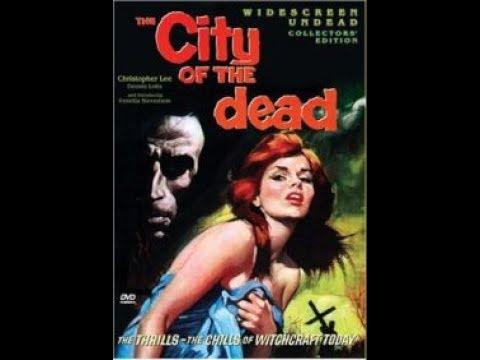 Город мертвецов / The City Of The Dead - мистический фильм ужасов