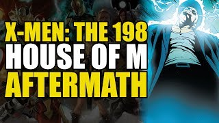 X-Men: The 198 (House of M Aftermath)
