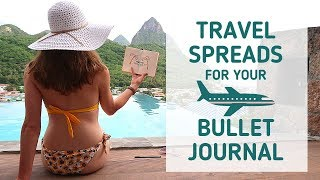 How to Plan a Trip in Your Bullet Journal ✈Travel Spread Ideas