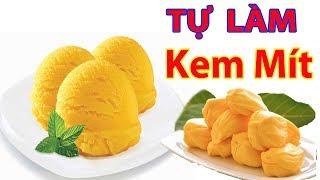 ✅ Cách Làm KEM MÍT Tại Nhà Không Dùng Máy Ngon Tuyệt | Hồn Việt Food