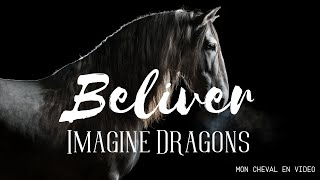 Believer - video equine
