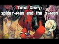 Total Story: Spider-Man And the X-Men - Part 1/3