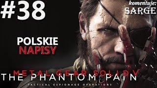 Zagrajmy w Metal Gear Solid 5: The Phantom Pain [napisy PL / 60 fps] odc. 38 - Atak na bazę