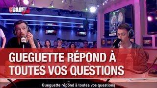 Gueguette répond à toutes vos questions - C'Cauet sur NRJ