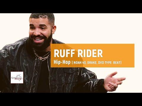 """[FREE] Noah 40 x Drake type beat """"Ruff Rider"""" / Soulful Hip Hop  Lofi  Type Instrumental B"""