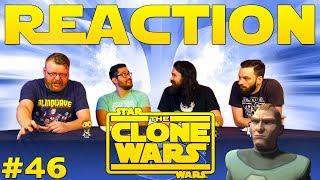 "Star Wars: The Clone Wars #46 REACTION!! ""Corruption"""
