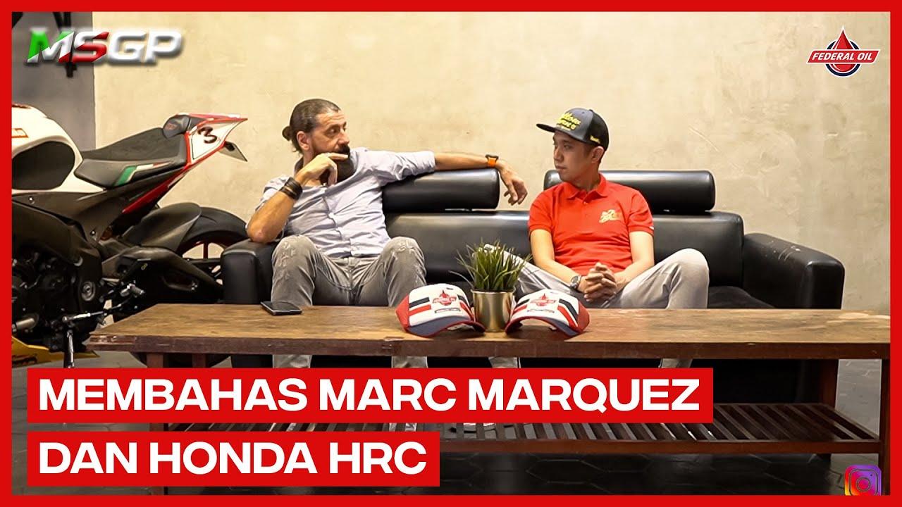 """MSGP - """"Membahas Marc Marquez dan Honda HRC"""""""