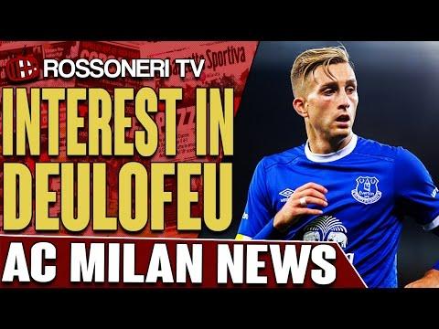 Interest In Deulofeu | AC MILAN NEWS