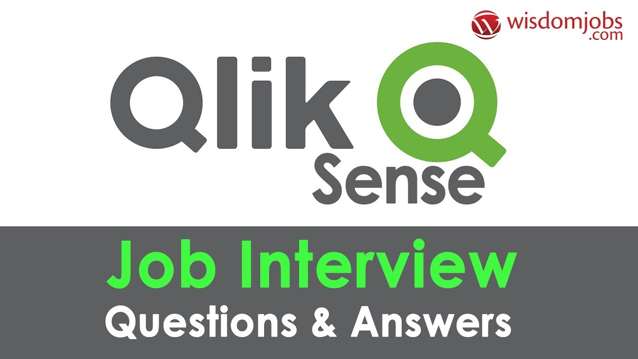 TOP 250+ Qlik Sense Interview Questions and Answers 04 August 2019