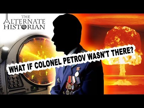 What If Colonel Petrov Wasn't There?