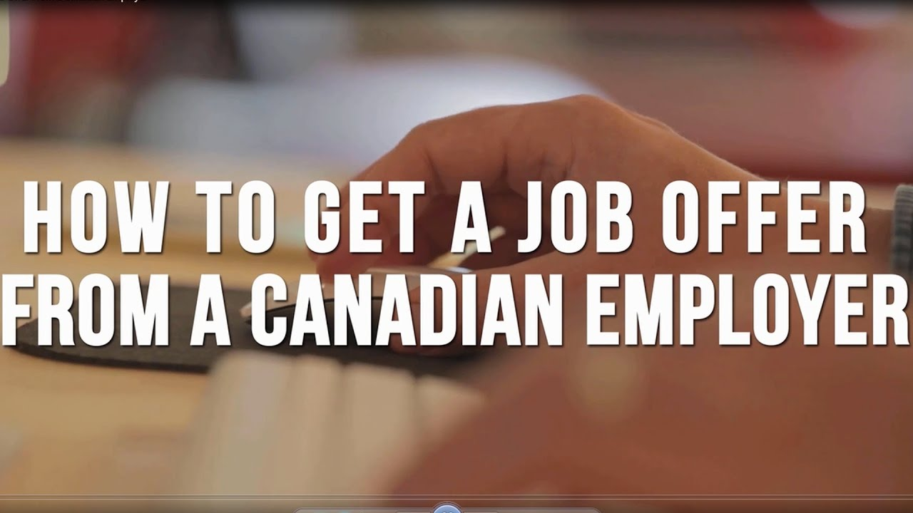 How to Get a Job Offer From a Canadian Employer - Immigroup - We Are