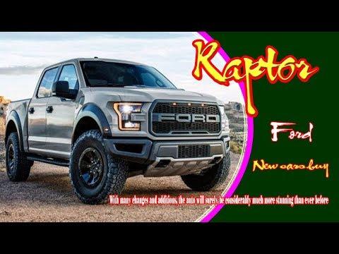 2020 Ford Raptor | 2020 Ford Raptor Diesel | 2020 Ford Raptor Svt | 2020 Ford F 150 Raptor