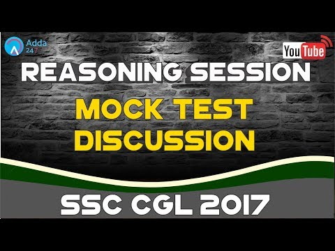 Mock Test Discussion | Reasoning for SSC CGL 2017