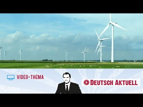 Deutsch lernen (B2/C1) | Saubere Energie aus Norddeutschland