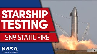 SUCCESS: Starship SN9 Static Fire Testing - Three Static Fires in One Day!
