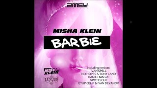 Misha Klein - Barbie (Grotesque Remix)