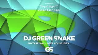 Dj Green Snake MixTape 18v12 Deep House IBIZA