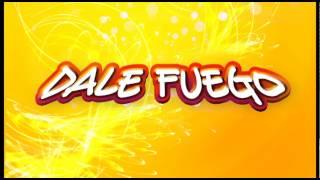 Dale Fuego - [ZUMBA]