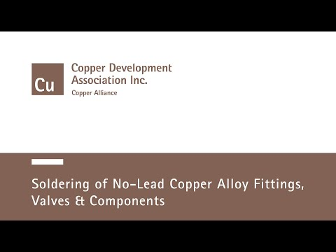 Soldering of No-Lead Copper Alloy Fittings, Valves and Components