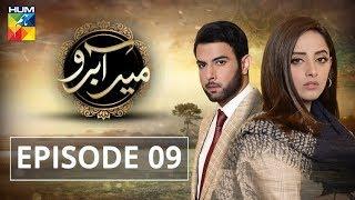 Meer Abru Episode #09 HUM TV Drama 1 May 2019