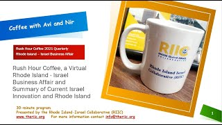 Rush Hour Episode 3 August 19, 2021 with Guest Speaker  Israel Economic Minister to North America