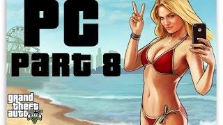 GTA 5 PC - MAX SETTINGS WALKTHROUGH PART 8