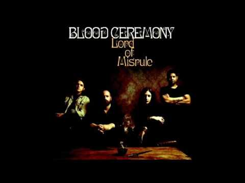 Blood Ceremony - Lord Of Misrule - Full Album - 2016