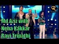 Mohammad Aziz - Tribute | Aaj Kal Yaad Kuch | Neha Kakkar | Ravi Tripathi