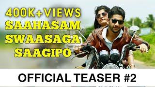 Saahasam Swaasaga Saagipo - Official Teaser #2 | A R Rahman | Naga Chaitanya | Gautham Vasudev Menon thumbnail