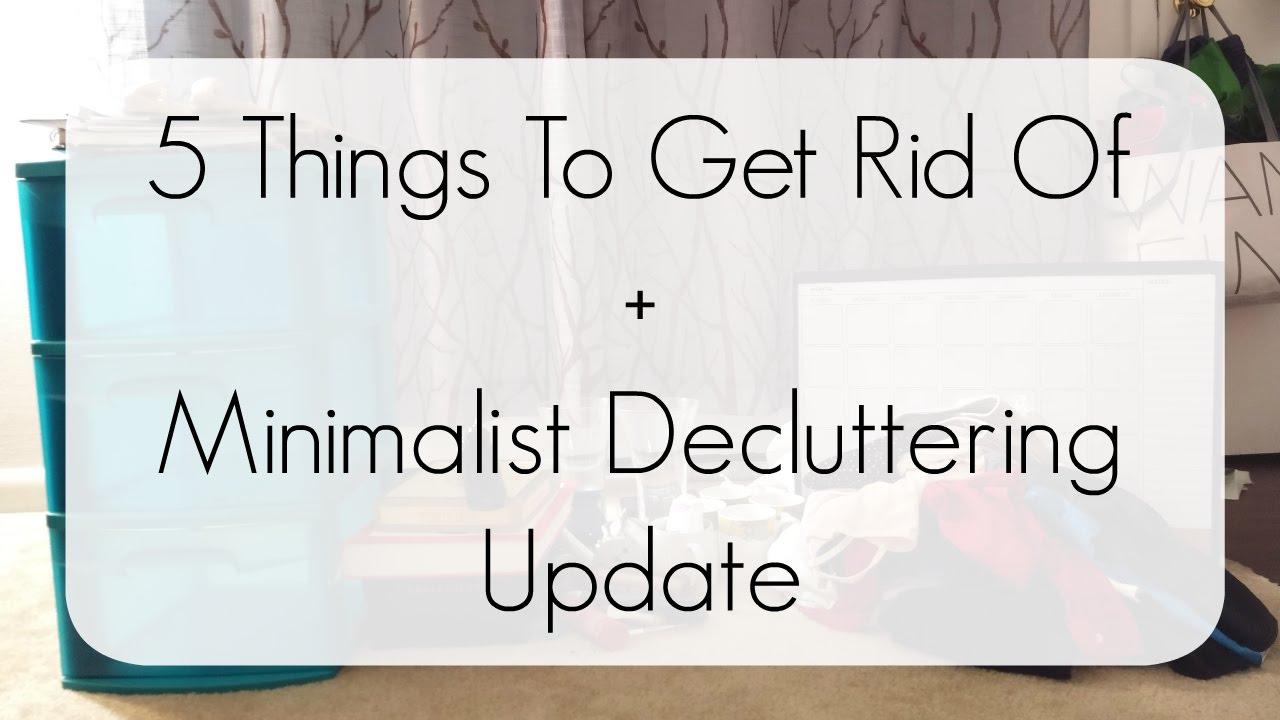 5 things to get rid of konmari method minimalist for Getting rid of stuff minimalist