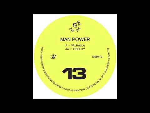 Man Power - Fidelity [MMM13]