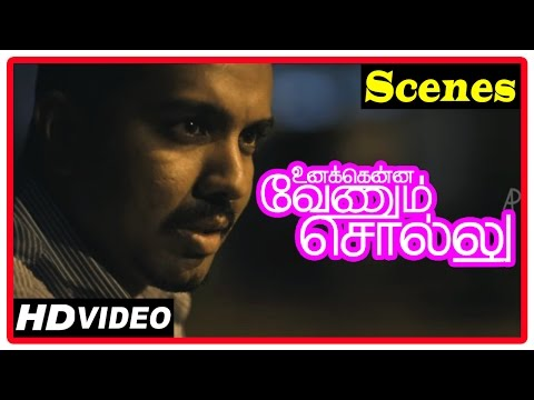 Unakkenna Venum Sollu Tamil Movie |  Scenes | Siva Tries To Convince Deepak Paramesh