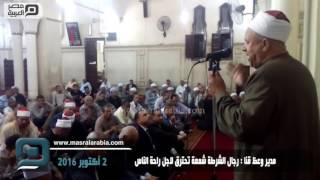 مصر العربية | مدير وعظ قنا : رجال الشرطة شمعة تحترق لاجل راحة الناس
