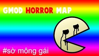 Gmod Horror Map - nhiều JUMPSCARE v~ (ft. O.S.T Gamer)