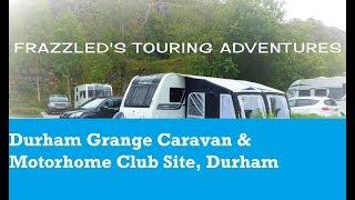 Durham Grange Caravan & Motorhome Club Site tour