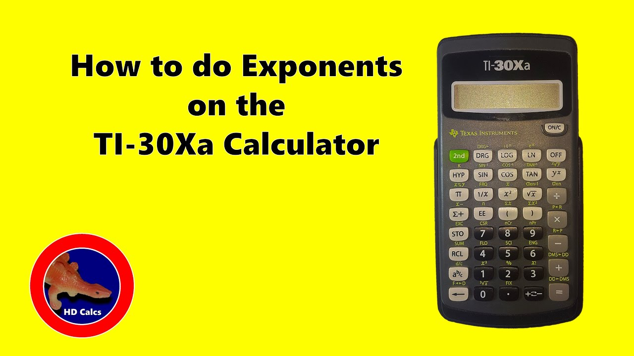 How to do Exponents on the Texas Instruments TI-30Xa Calculator