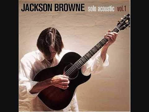 Fountain of Sorrow-Jackson Browne Solo Acoustic 1