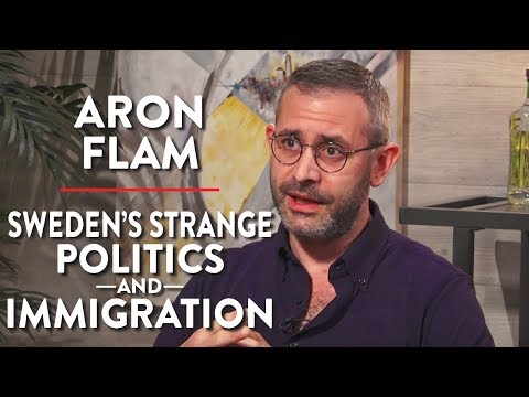 Sweden's Strange Politics & Immigration (Pt. 1) | Aron Flam | INTERNATIONAL | Rubin Report