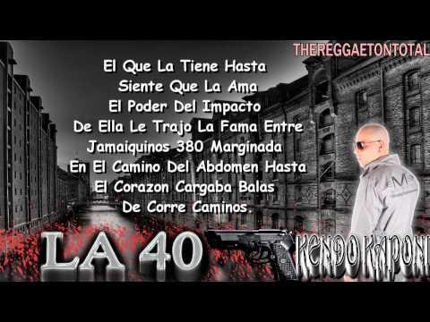 La 40 - Kendo Kaponi (Official Con Letra) (Prod. By Santana y Sinfonico)