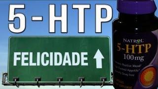 PROZAC NATURAL - 5HTP - A PÍLULA DA FELICIDADE
