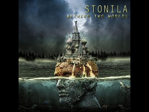 Stonila - Between Two Worlds (2017) (New Full Album)