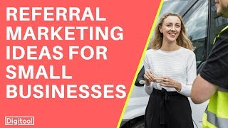 Referral Marketing Ideas For Small Businesses
