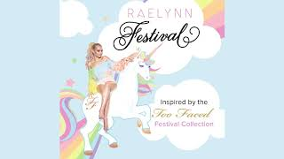 Raelynn - Festival Audio Video