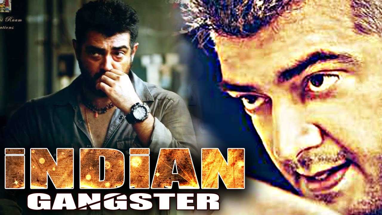 new released full hindi dubbed movie indian gangsters 2016 hindi crime action movie ajith. Black Bedroom Furniture Sets. Home Design Ideas
