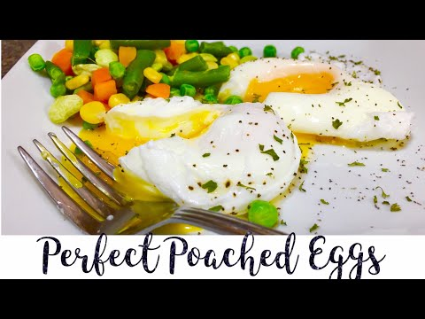 Perfect Poached Eggs : 2 Easy Methods To the Perfect Poached Egg