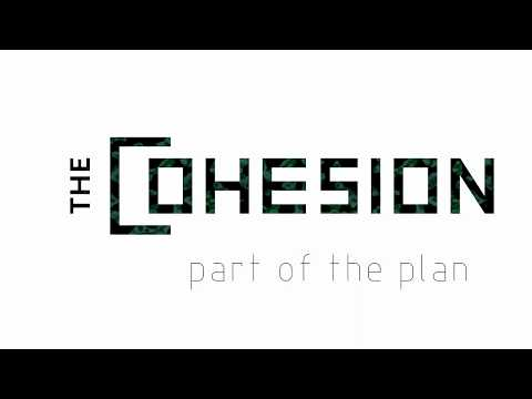 The Cohesion -