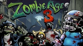 Zombie Age 3 - Android Gameplay HD