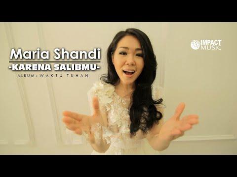 Maria Shandi - Karena SalibMu