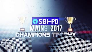SBI PO MAINS | CHAMPIONS TROPHY 2017 | 29 May,2017 @ 4:30pm | Online Coaching for SBI IBPS Bank PO